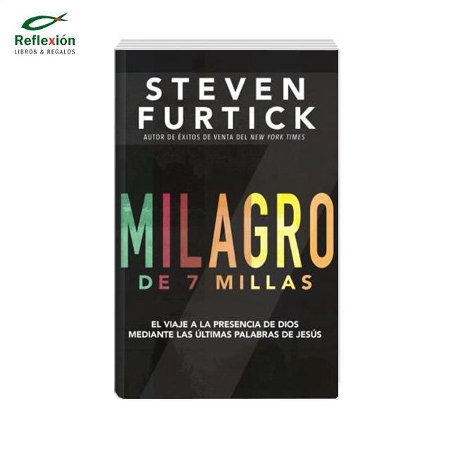 MILAGRO DE 7 MILLAS