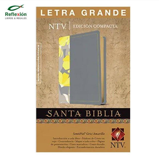 BIBLIA NTV COMPACTA LETRA GRANDE GRIS AMARILLO FLOR