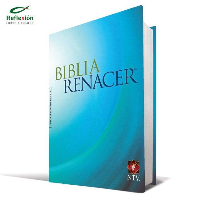 BIBLIA RENACER NTV TAPA DURA