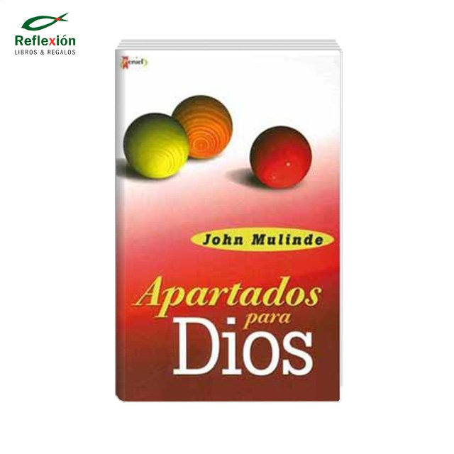 APARTADOS PARA DIOS