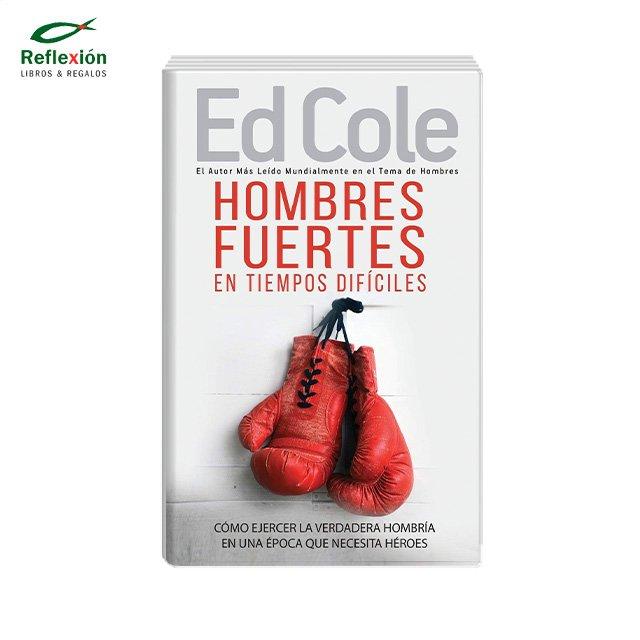 HOMBRES FUERTES EN TIEMPOS DIFICILES