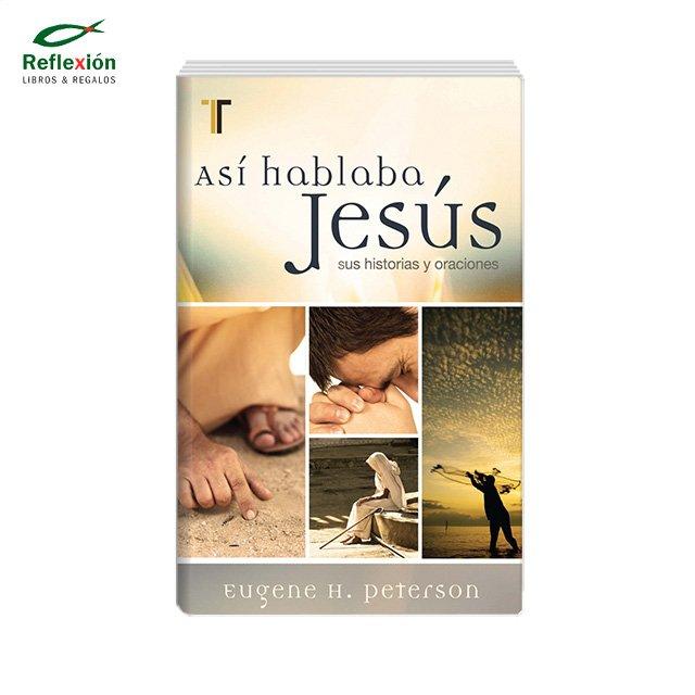 ASI HABLABA JESUS