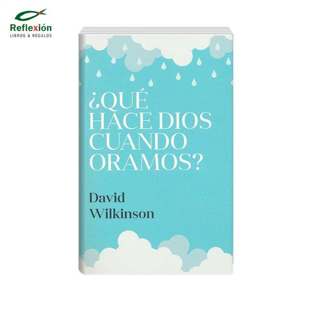 QUE HACE DIOS CUANDO ORAMOS