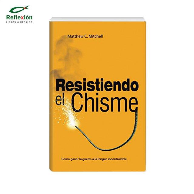 RESISTIENDO AL CHISME