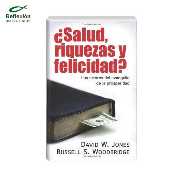 SALUD RIQUEZAS Y FELICIDAD