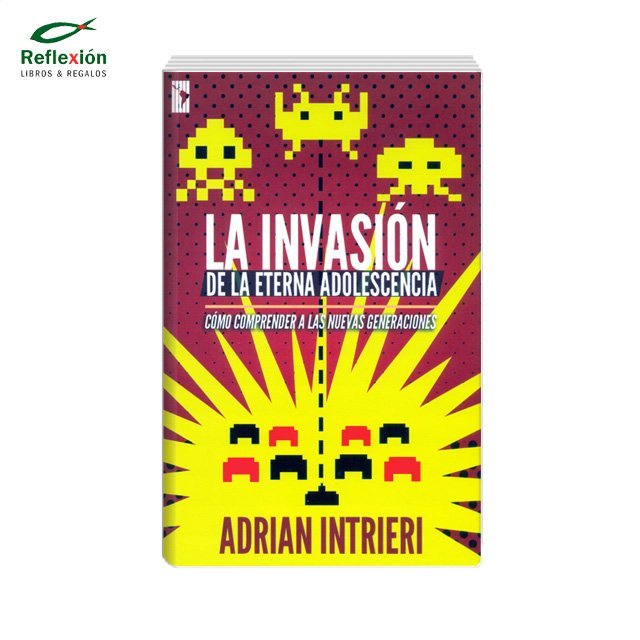LA INVASION DE LA ETERNA ADOLESCENCIA