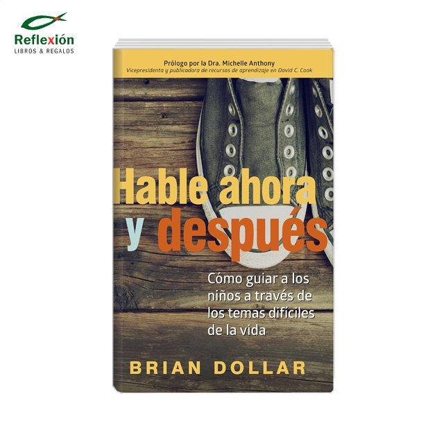 HABLE AHORA Y DESPUES
