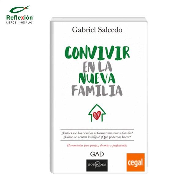 CONVIVIR EN LA NUEVA FAMILIA